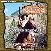 Mountain Nightmare: Wilderness Series, Book 29 | David Thompson