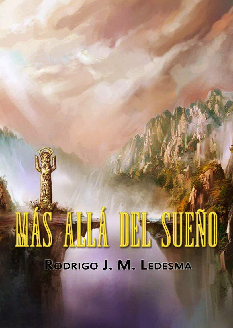 Más allá del sueño.: Relatos fantásticos por Rodrigo J. M. Ledesma