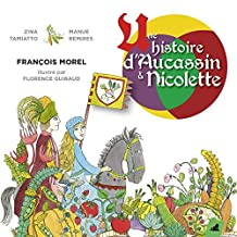 Une Histore D'Aucassin Et Nicolette by Zina Tamiatto