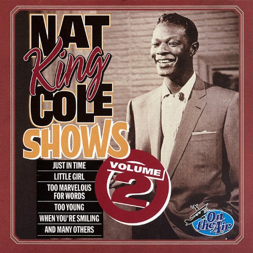 Nat King Cole Shows, Vol. 2