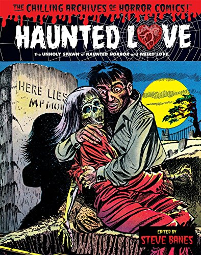 Haunted Love Volume 1 (Chilling Archives of Horror