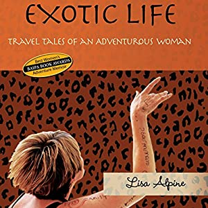 Exotic Life Audiobook