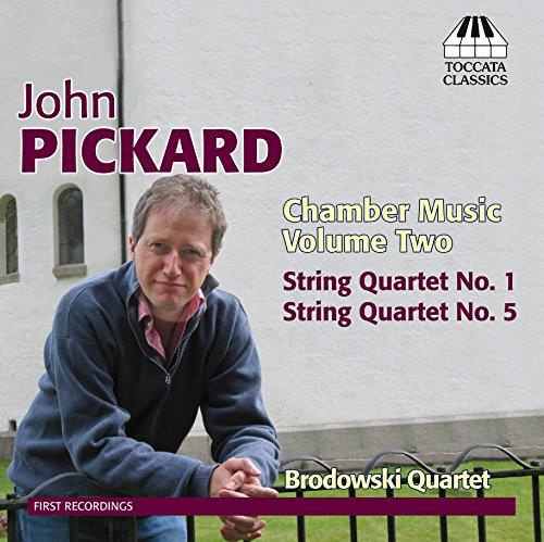Pickard: Chamber Music, Vol. 2