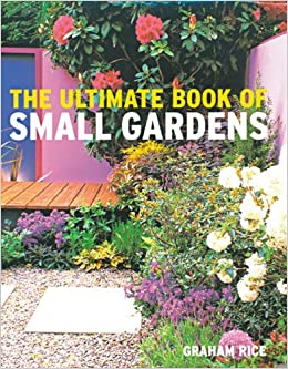 Book Ultimate Book of Small Gardens