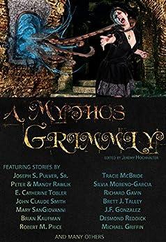 A Mythos Grimmly by [Morgan Griffith]