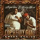 Cop Heavy Gang