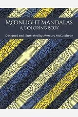 Moonlight Mandalas: A Coloring Book Paperback