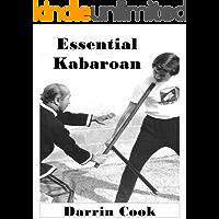 Essential Kabaroan: Ilocano Long Stick Eskrima (English Edition)