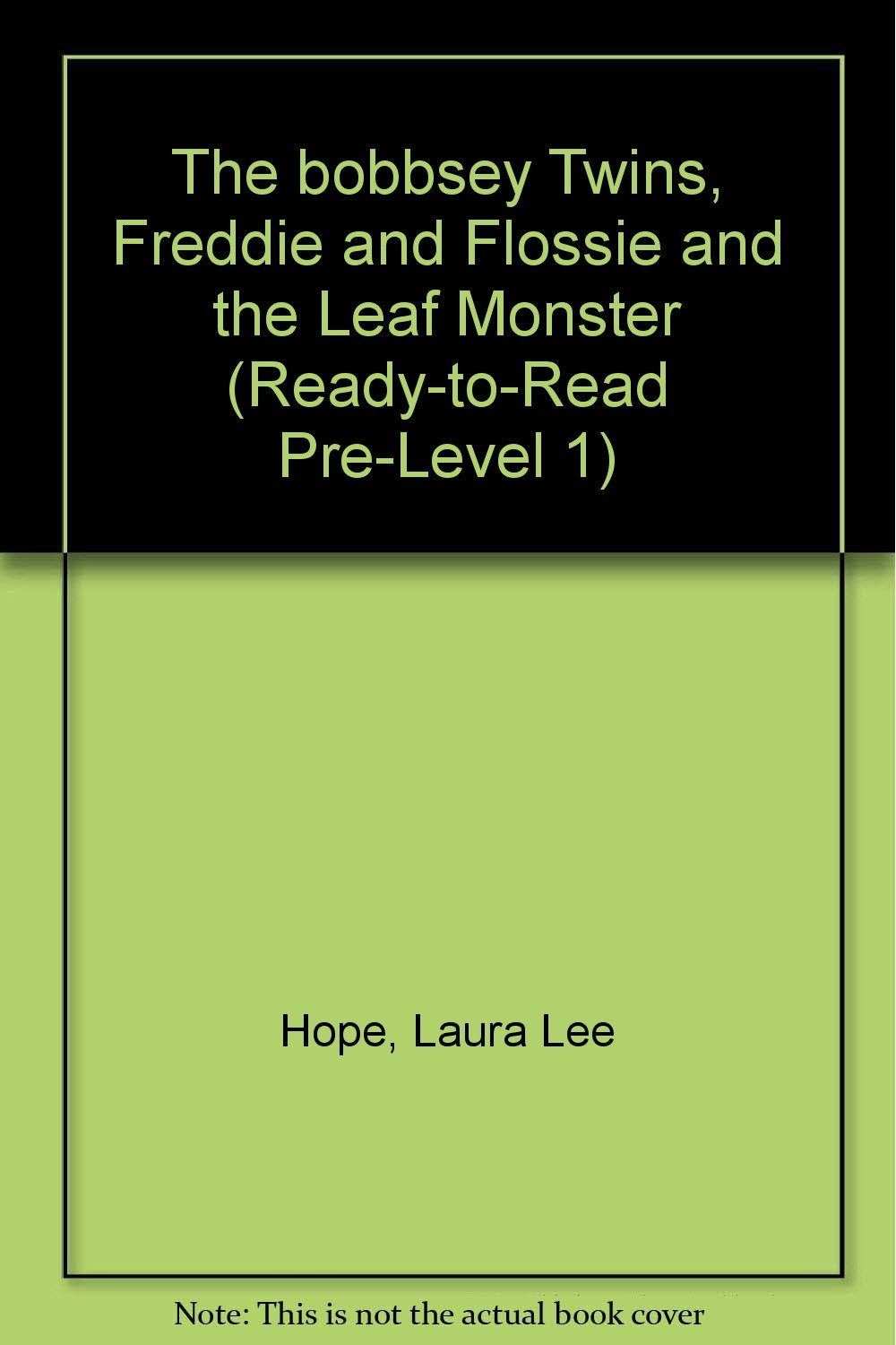 Download The bobbsey Twins, Freddie and Flossie and the Leaf Monster (Ready-to-read Pre-level 1) ebook