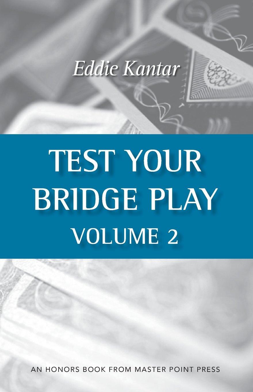 Read Online Test Your Bridge Play Volume 2 pdf epub