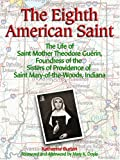 The Eighth American Saint, Katherine Burton, 0879463244