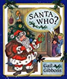 Santa Who?, Gail Gibbons, 0688155294