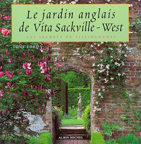 Le Jardin Anglais De Vita Sackville West Les Secrets De