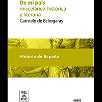 De mi país (Spanish Edition)