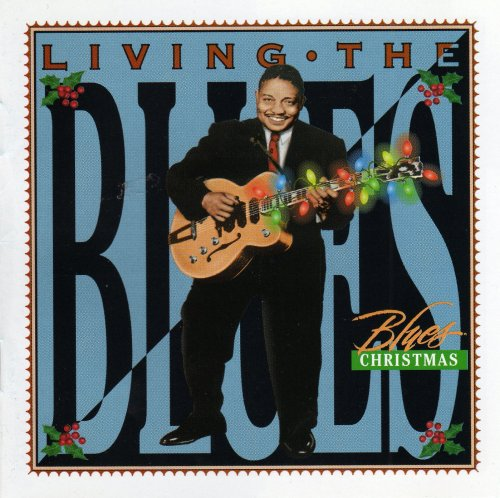 """Release """"Living the Blues: Blues Christmas"""" by Various Artists ..."""