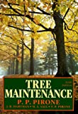 Tree Maintenance, Pascal P. Pirone and J. R. Hartman, 0195043707