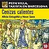 Cenizas calientes: Pepa Villa, taxista en Barcelona [Villa Pepa, a taxi driver in Barcelona]