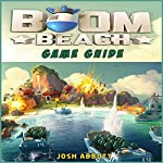 Boom Beach Game Guide | Josh Abbott