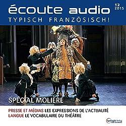 Écoute audio - Spécial Molière. 12/2015