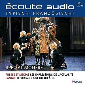 Écoute audio - Spécial Molière. 12/2015 Audiobook
