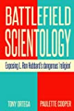 "Battlefield Scientology: Exposing L Ron Hubbard's Dangerous ""Religion"""