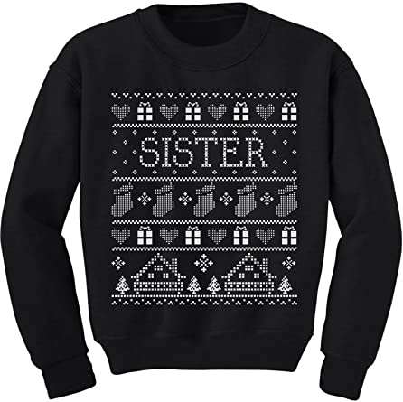 Cute Funny Sister Ugly Christmas Sweater Toddler//Kids Sweatshirts Gift