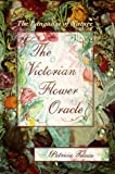 The Victorian Flower Oracle: The Language of Nature