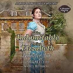 The Indomitable Miss Elizabeth