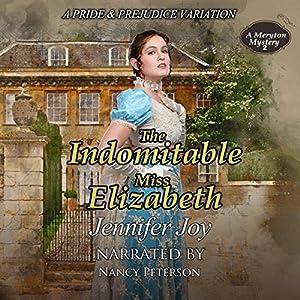 The Indomitable Miss Elizabeth Audiobook