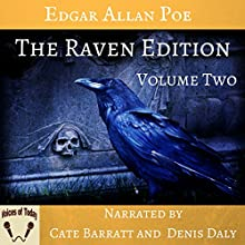 The Raven Edition, Volume 2 Audiobook by Edgar Allan Poe Narrated by Denis Daly, Cate Barratt