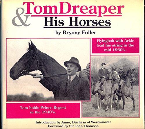 Tom Dreaper & his horses