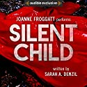 Silent Child Audiobook by Sarah A. Denzil Narrated by Joanne Froggatt