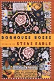Doghouse Roses, Steve Earle, 0618040269