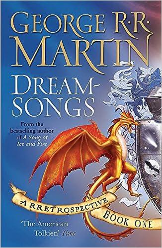Dreamsongs: A RRetrospective