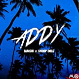 Addy (feat. Snoop Dogg) [Explicit]