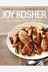 Joy of Kosher: Fast, Fresh Family Recipes Hardcover