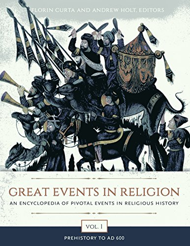 Great Events In Religion [3 Volumes]: An Encyclopedia Of Pivotal Events In Religious History