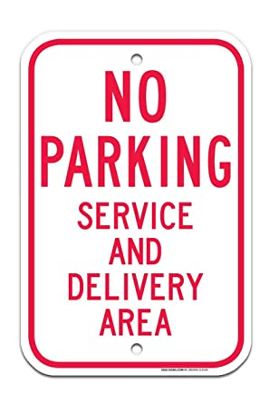 No Parking Service And Delivery Area In Red Sign Large 12