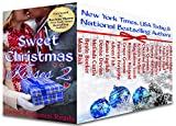 Sweet Christmas Kisses 2: Nineteen Heartwarming Holiday Romances