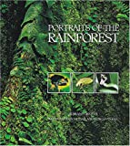 Portraits of the Rainforest, Adrian Forsyth, 0921820992