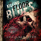 The Killing Floor Blues: Daniel Faust, Volume 5 | Craig Schaefer