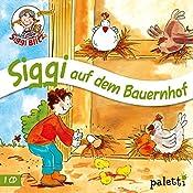 Siggi auf dem Bauernhof (Siggi Blitz) | Anke Riedel
