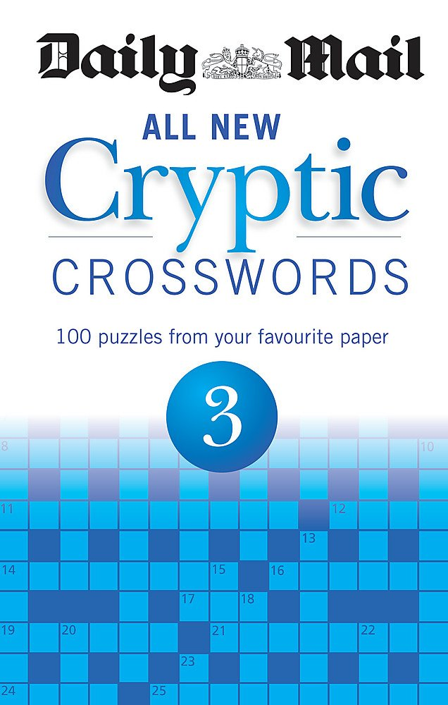 Daily Mail: All New Cryptic Crosswords 3 (Daily Mail Puzzle Books) pdf epub