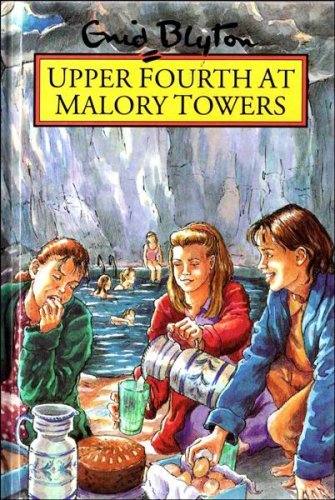 (Upper Fourth at Malory Towers (Rewards) by Enid Blyton)