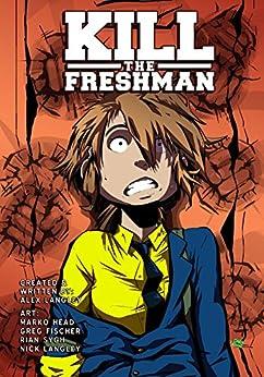 Kill the Freshman by [Langley, Alex]