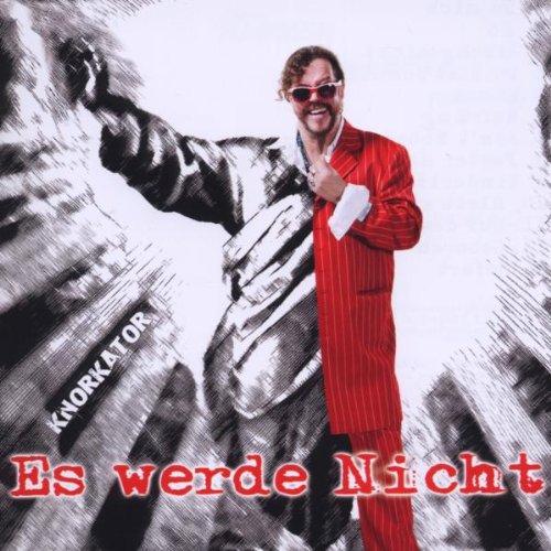 Knorkator: Es Werde Nicht (Audio CD)
