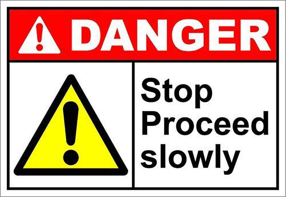 Toddrick Stop Proceed Slowly Danger Cartel de Chapa Estilo ...