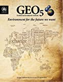 Geo 5, United Nations Environment Programme, 9280731777