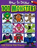 : How to Draw 101 Monsters: Easy Step-by-step Drawing (How to draw)