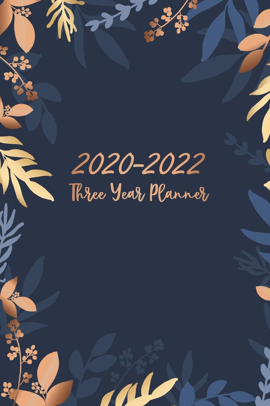 Csi Calendar Spring 2022.Free Download Three Year Planner 2020 2022 Leaves Gold Cover 36 Month Calendar 3 Year Appointment Notebook Academic Agenda Schedule Organizer Logbook For The Holiday 3 Year Monthly Planner 2020 2022 Books Marianaozawagrande02